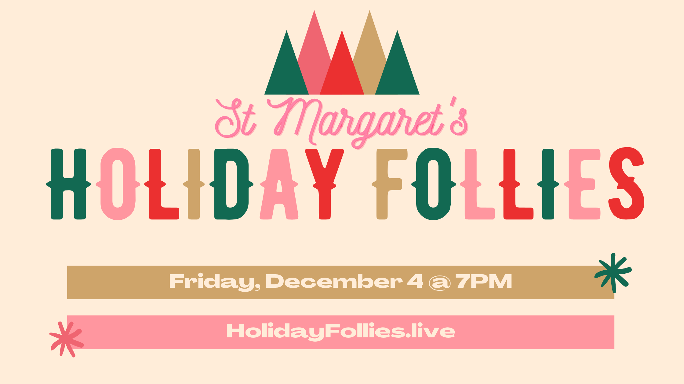 3rd Annual St. Margaret's Follies- Holiday Style